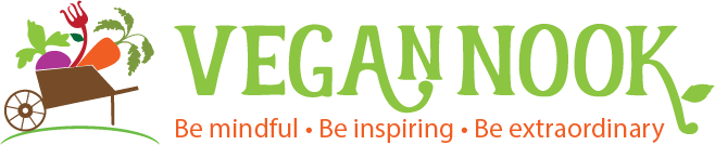 Vegan Nook: Be mindful. Be inspiring. Be extraordinary.
